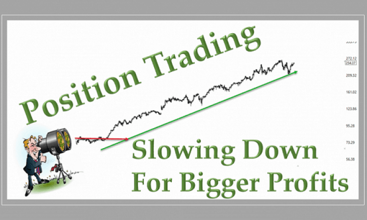 Final question - are you a postion trader?